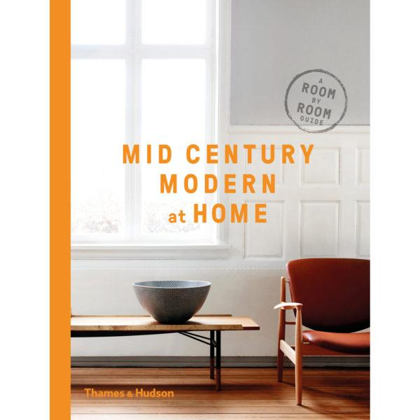 Mid-Century Modern at Home by DC Hillier