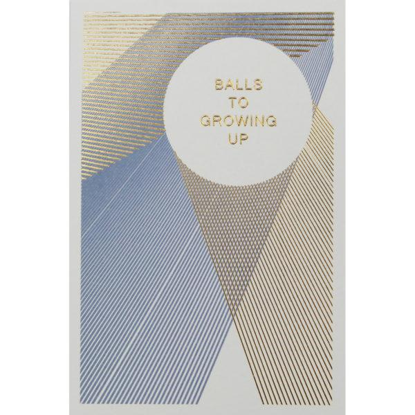 Balls to Growing Up Birthday Card