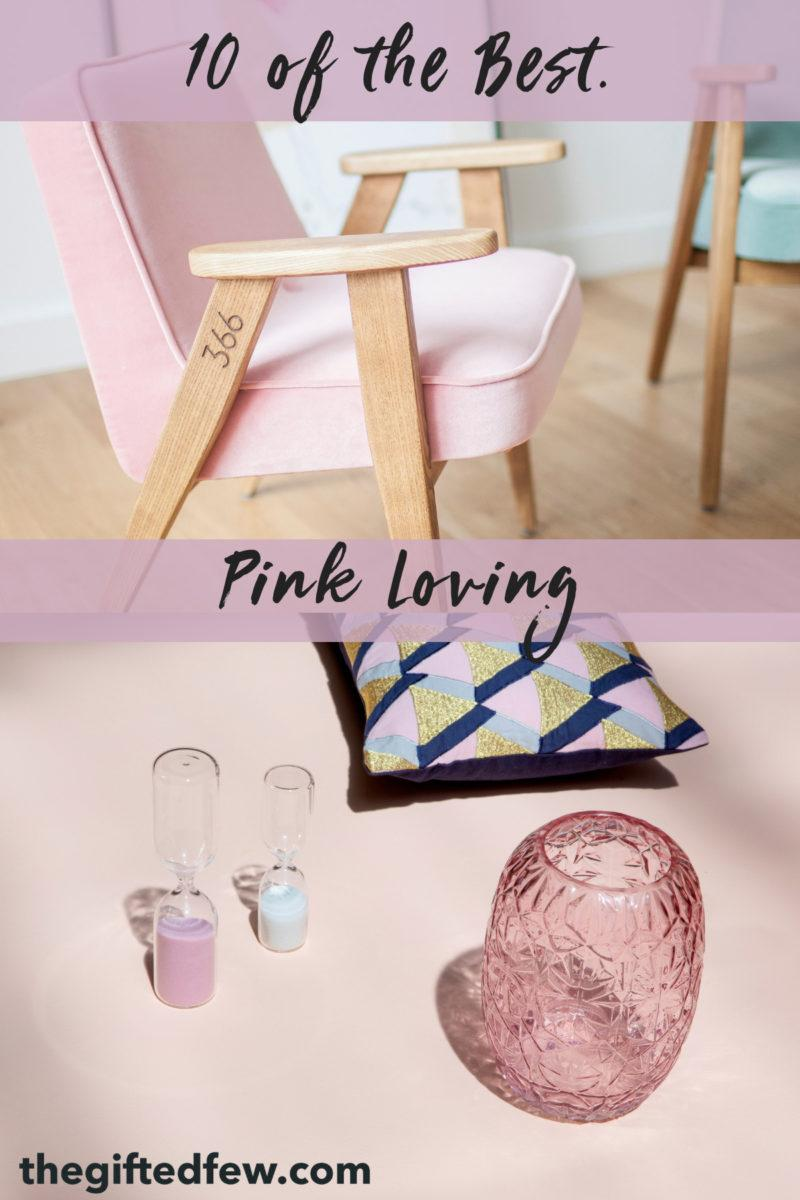 Pink Loving – 10 of the Best.
