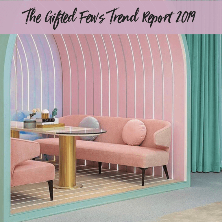 The Gifted Few's 2019 Trend Report