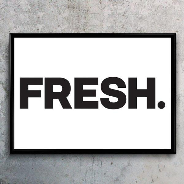 Typography Art Print - Fresh