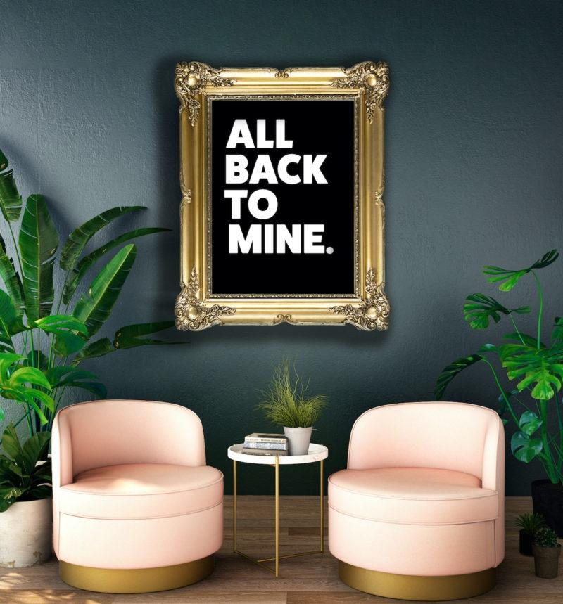 Typography Art Print - All Back To Mine in Black
